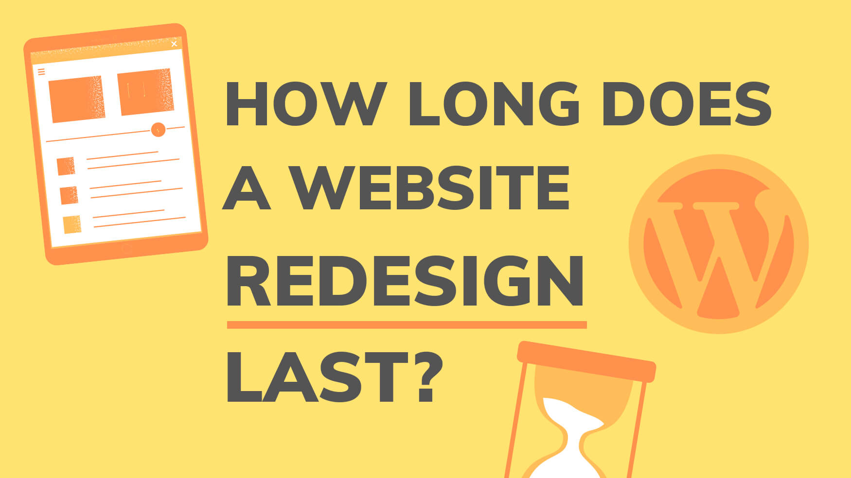 how long does a website redesign last