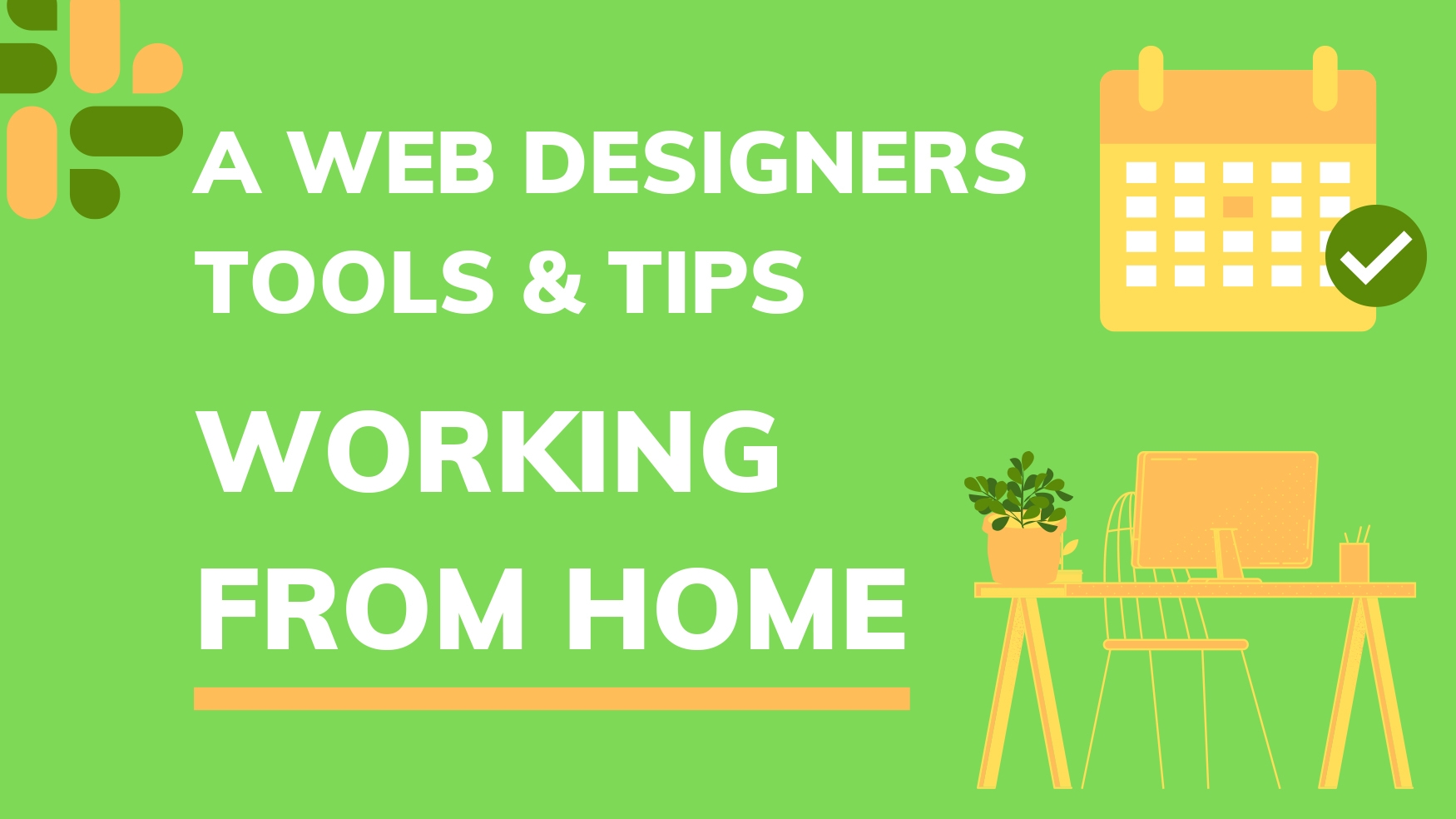 a web designers tools and tips working from home