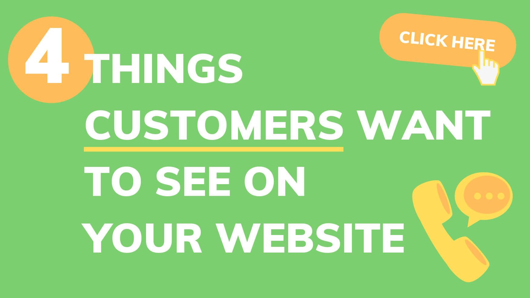 4 things customers want to see on your business website